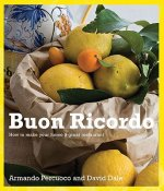 Buon Ricordo: How to Make Your Home a Great Restaurant