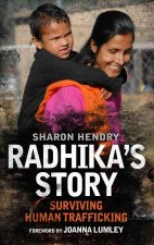 Radhika's Story: Human Trafficking in the 21st Century