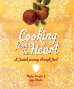 Cooking from the Heart: A Jewish Journey Through Food