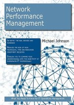 Network Performance Management: What You Need to Know for It Operations Management