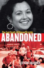 Abandoned: The Sad Death of Dianne Brimble
