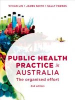 Public Health Practice in Australia: The Organised Effort
