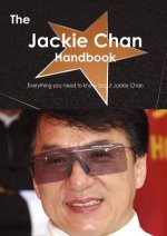 The Jackie Chan Handbook - Everything You Need to Know about Jackie Chan