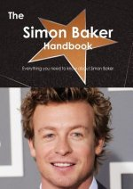 The Simon Baker Handbook - Everything You Need to Know about Simon Baker