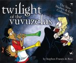 Twilight of the Vuvuzelas