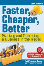 Faster, Cheaper, Better: Starting and Operating a Business in the Trades
