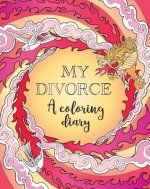 My Divorce: A Coloring Diary
