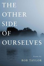 The Other Side of Ourselves