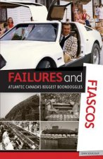 Failures and Fiascos