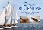 Forever Bluenose: A Future for a Schooner with a Past