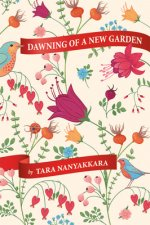 Dawning of a New Garden