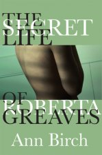 The Secret Life of Roberta Greaves