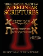 Messianic Aleph Tav Interlinear Scriptures Volume Three the Prophets, Paleo and Modern Hebrew-Phonetic Translation-English, Red Letter Edition Study B