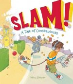 Slam!: A Tale of Consequences