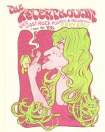 The Afterthought: West Coast Rock Posters and Recollections from the '60s