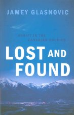 Lost and Found: Adrift in the Canadian Rockies