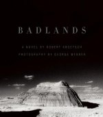Badlands: An Illustrated Tribute
