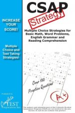 Csap Test Strategy: Winning Multiple Choice Strategies for the Colorado Student Assessment Program