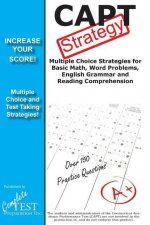 Capt Test Strategy!: Winning Multiple Choice Strategies for the Connecticut Academic Performance Test