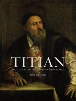 Titian and the End of the Venetian Renaissance