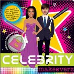 Celebrity Makeoverz [With Eraser]