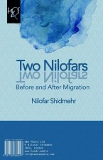 Two Nilofars: Before and After Migration
