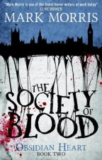 The Society of Blood: Obsidian Heart Book 2
