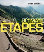 Ultimate Etapes: Ride Europe's Greatest Cycling Stages