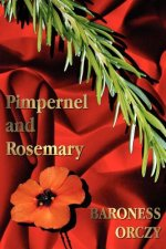 Pimpernel and Rosemary