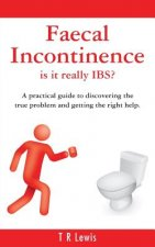 Faecal Incontinence - is it really IBS? (UK version)