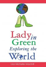 Lady in Green Exploring the World