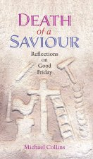 Death of a Saviour: Reflections on Good Friday