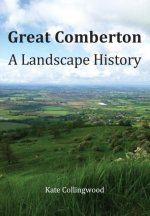 A Landscape History of Great Comberton