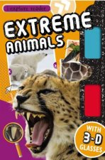 I Explore Reader: Extreme Animals [With 3-D Glasses]