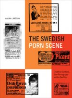 The Swedish Porn Scene: Exhibition Contexts, 8mm Pornography and the Sex Film