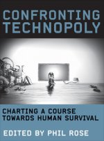 Confronting Technopoly: Charting a Course Towards Human Survival