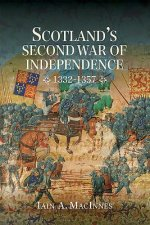 Scotland's Second War of Independence, 1332-1357
