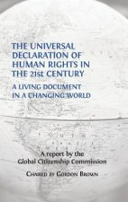 The Universal Declaration of Human Rights in the 21st Century: A Living Document in a Changing World