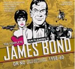Complete James Bond: Dr No - The Classic Comic Strip Collection 1958-60