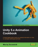 Unity 5.X Animation Cookbook