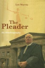 The Pleader: An Autobiography