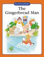 The Gingerbread Man: A Traditional Story with Simple Text and Large Type. for Ages 5 and Up