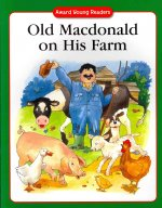 Old MacDonald on His Farm: A Traditional Story with Simple Text and Large Type. for Ages 5 and Up