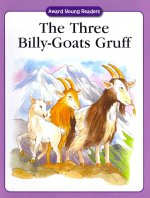 The Three Billy-Goats Gruff: A Traditional Story with Simple Text and Large Type. for Ages 5 and Up