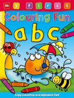 My First Colouring Fun - ABC: Copy the Colors to Complete the Pictures