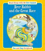 Brer Rabbit and the Great Race and How Brer Rabbit Lost His Tail