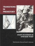 Transitions in Prehistory: Essays in Honor of Ofer Bar-Yosef