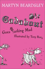 Sir Gadabout Goes Barking Mad