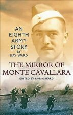 The Mirror of Monte Cavallara: An Eighth Army Story
