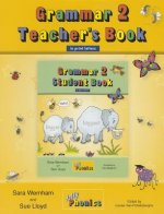 Grammar 2 Teacher's Book: Teaching Grammar and Spelling with the Grammar 2 Student Book